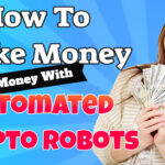 How To Make Money With Automated Crypto Trading Robots